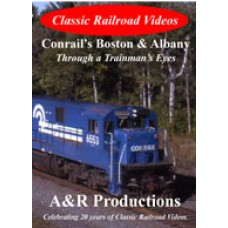 Conrail's Boston and Albany Through a Trainman\s Eyes