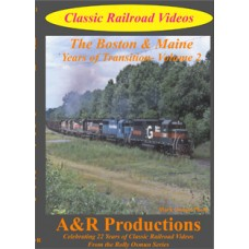 Boston and; Maine - Years of Transition - Vol 2
