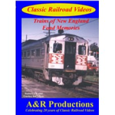 Trains of New England- Fond Memories