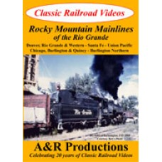 Rocky Mountain Mainlines of the Rio Grande